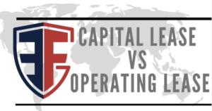 Equipment Financing Capital Lease vs Operating Lease